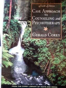 Case approach to counselling and psychotherapy 6th ed (Corey, Gerald)